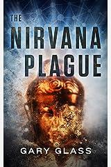 The Nirvana Plague Kindle Edition
