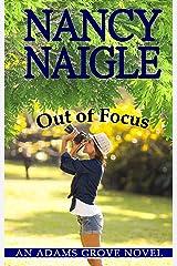 Out of Focus (An Adams Grove Novel Book 2) Kindle Edition