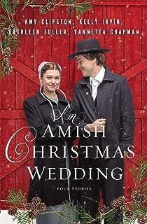 An Amish Christmas Wedding: Four Stories (English Edition)