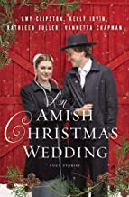 Download An Amish Christmas Wedding: Four Stories PDF