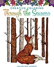 Creative Coloring Through the Seasons (Design Originals) A Year's Worth of Seasonal Art Activities, from Spring Planting &...