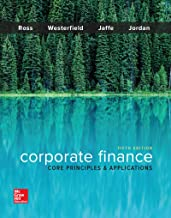 Corporate Finance: Core Principles and Applications (Mcgraw-hill Education Series in Finance, Insurance, and Real Estate)