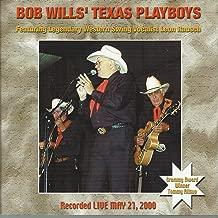 Bob Wills' Texas Playboys Band Recorded Live May 21, 2000