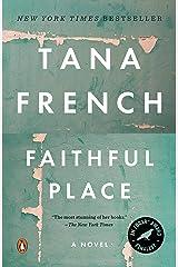 Faithful Place (Dublin Murder Squad, Book 3) Kindle Edition