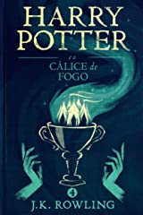 Harry Potter e o Cálice de Fogo eBook Kindle