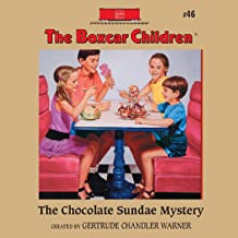 The Chocolate Sundae Mystery: The Boxcar Children Mysteries, Book #46