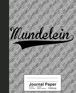 Journal Paper: MUNDELEIN Notebook