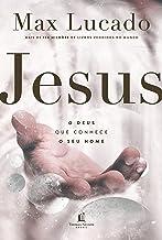 Jesus: o Deus que conhece o seu nome