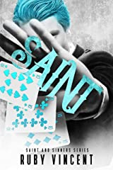 Saint: A Dark Gang Romance (Saint and Sinners Book 1) Kindle Edition