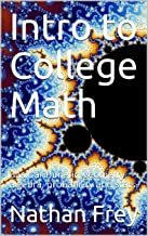 Intro to College Math: Basic arithmetic, geometry, algebra, probability and stats