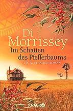 Im Schatten des Pfefferbaums: Ein Australien-Roman (German Edition)