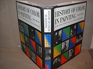 History of Color in Painting with New Principles of Color Expression