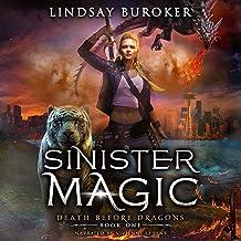 Sinister Magic: An Urban Fantasy Dragon Series: Death Before Dragons, Book 1