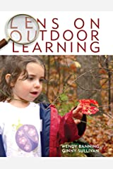 Lens on Outdoor Learning Kindle Edition