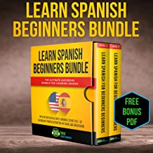 Learn Spanish Beginners Bundle: The Ultimate Audiobook Bundle for Learning Spanish: Speak in Your Car like Crazy Language Lessons Level 1 & 2 Vocabulary ... Instruction for Travel and Conversation