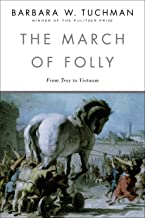 MARCH OF FOLLY: From Tro to Vietnam
