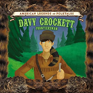 Davy Crockett: Frontiersman (American Legends and Folktales)