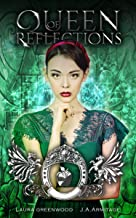 Queen of Reflections: A Snow White retelling (Kingdom of Fairytales Snow White Book 1)