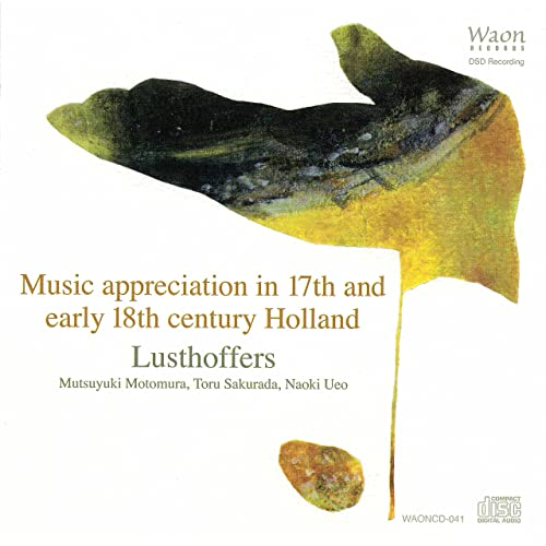 Music Appreciation in 17th and Early 18th Century Holland