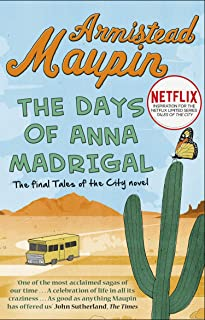 The Days of Anna Madrigal: Tales of the City 9 (Tales of the City Series) (English Edition)
