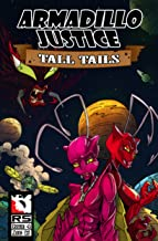 Armadillo Justice: Tall Tails Issue 4 (Armadillo Justice:Tall Tails)