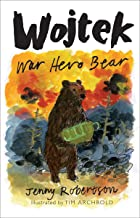 Wojtek: War Hero Bear