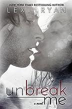 Unbreak Me (Splintered Hearts Book 1)