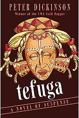 Tefuga: A Novel of Suspense (The James Pibble Mysteries, 2) (English Edition) Versión Kindle