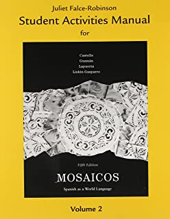 Student Activities Manual for Mosaicos, Volume 2