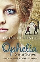 Ophelia: Queen of Denmark