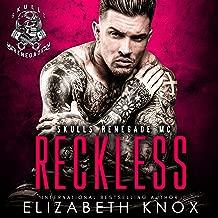 Reckless: Skulls Renegade MC Series, Book 7