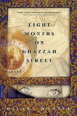 Eight Months on Ghazzah Street: A Novel Kindle Edition