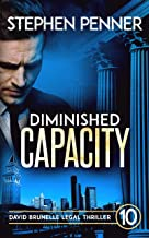 Diminished Capacity: David Brunelle Legal Thriller #10 (David Brunelle Legal Thrillers)