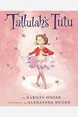 Tallulah's Tutu Kindle Edition