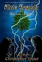Olivia Brophie and Aristotle's Lantern (The Olivia Brophie Series Book 3)
