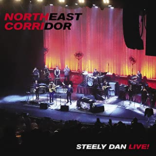Northeast Corridor: Steely Dan Live!