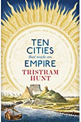 Ten Cities that Made an Empire (English Edition) Format Kindle