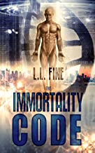 The Immortality Code (English Edition)