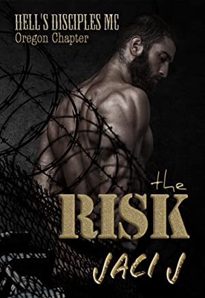 The Risk (Hell's Disciples MC Book 6)