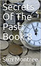 Secrets Of The Past: Book 8