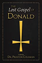 The Lost Gospel of Donald