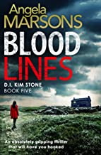 Blood Lines: An absolutely gripping thriller that will have you hooked (Detective Kim Stone Crime Thriller Series Book 5) (English Edition)