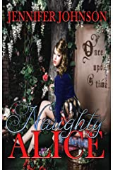 Naughty Alice Kindle Edition