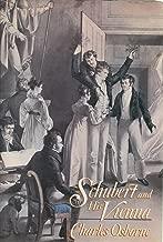 Schubert & His Vienna