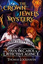 Ava & Carol Detective Agency: The Crown Jewels Mystery (English Edition)