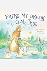 You're My Dream Come True Kindle Edition