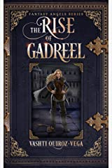 The Rise of Gadreel (Fantasy Angels Series Book 3) Kindle Edition