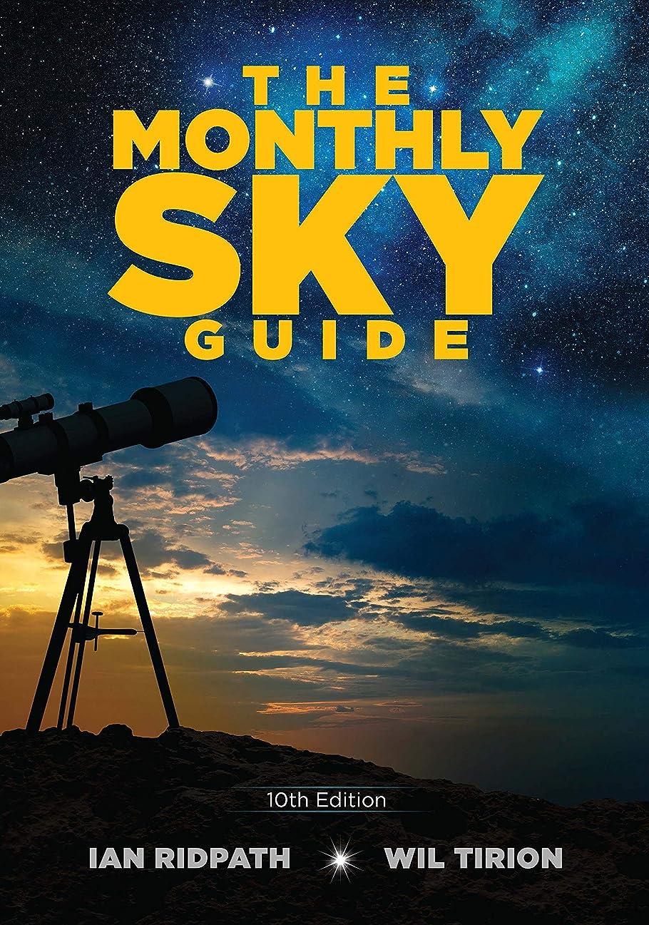 ペルセウスオーバーヘッド圧力The Monthly Sky Guide, 10th Edition (English Edition)