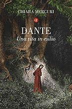 Scaricare Libri Dante. Una vita in esilio PDF