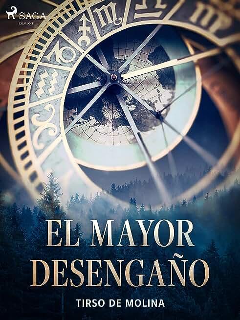 El mayor desengaño (Spanish Edition)
